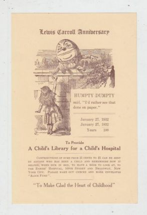 "Promotional handbill for the 1932 Lewis Carroll Anniversary and Fundraiser ""to Provide for A..."