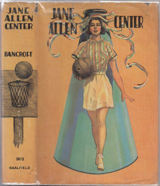 Jane Allen, Center 9in original basketball-design dust jacket). Edith Bancroft