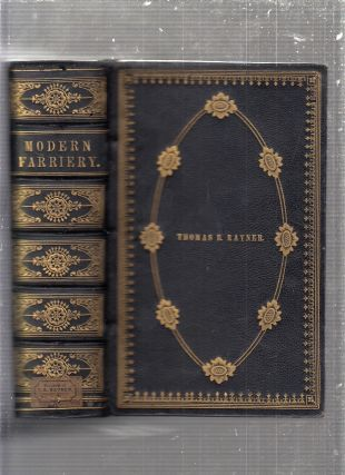 A Manual of Modern Farriery; embracing The Cure of Diseases incidental to Horses, Cattle, Sheep,...