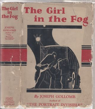 The Girl in the Fog (in the original dust jacket). Joseph Gollomb