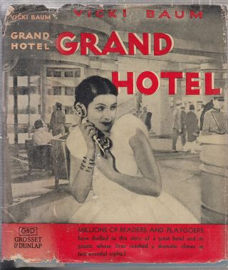 Grand Hotel (in original dust jacket). Vicki Baum
