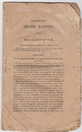 War Of 1812--President Madison asks Congress to declare war on Great Britain) Important State...