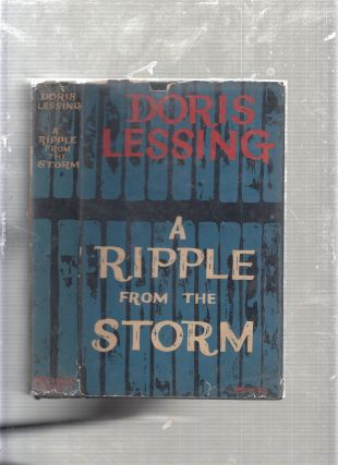 A Ripple from the Storm. Doris Lessing