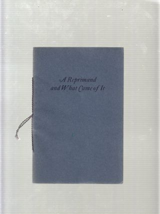 A Reprimand and What Came of It. A. Edward Newton