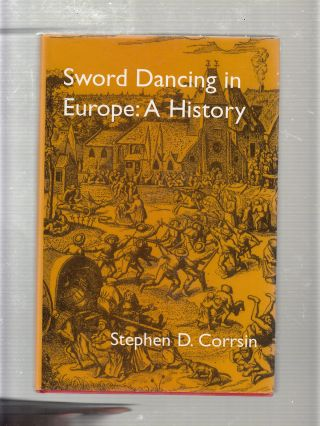 Sword Dancing A History (inscribed by the author