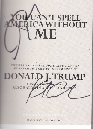 You Can't Spell America Without Me... (first edition SIGNED BY BALDWIN AND ANDERSON)