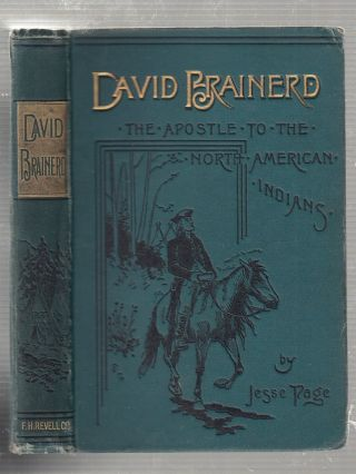 David Brainerd, The Apostle to the North American Indians. Jesse Page