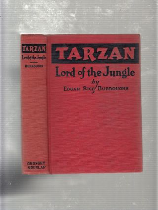 Tarzan: Lord Of The Jungle. Edgar Rice Burroughs