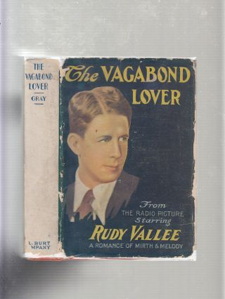 The Vagabond Lover (in original dust jacket). Charleson Gray, James A. Creelman