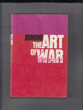 The Art of War (West Point Military Library). Baron de Jomini