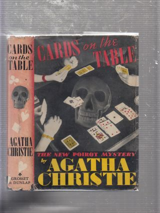 Cards On the Table: The New Poirot Mystery (in original dust jacket). Agatha Christie