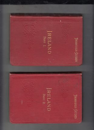 Ireland (2 volume set in the Thorough Guide Series) Part I: Northern Counties including Dublin...