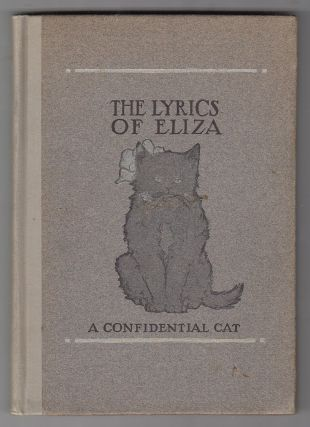 The Lyrics Of Eliza (A Confidential Cat). D K. Stevens