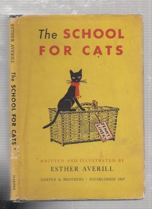 The School For Cats (in original dust jacket). Ester Averill