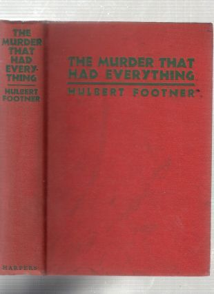 The Murder That Had Everything. Hulbert Footner