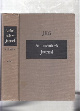 Ambassador's Journal: A Personal Account of the Kennedy Years (inscribed first edition)