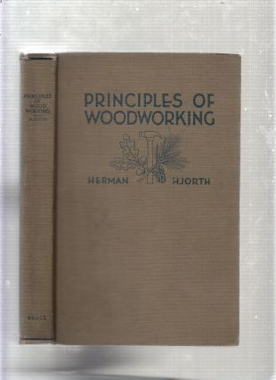 Priciples Of Woodworking. Herman Hjorth