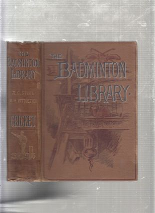Cricket (The Badminton Library). A G. Steele, Hon. R. H. Lyttelton