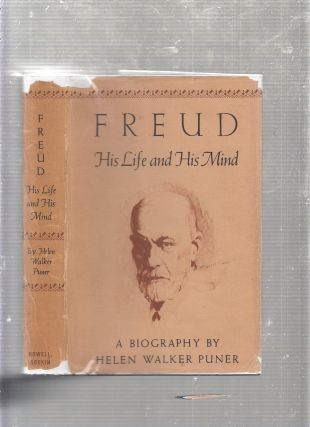 Freud: His Life and Mind--A Biography. Helen Walker Puner