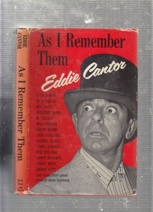 As I Remember Them. Eddie Cantor