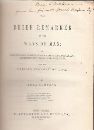 The Brief Remarker on the Ways of Man...(inscribed by the author's son). Ezra Sampson