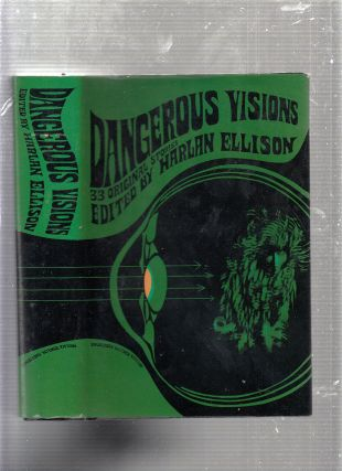 Dangerous Visions: 33 Original Stories. Harlan Ellison