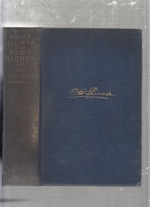 Footlights and Spotlights: Recollections of My Life on the Stage (signed and dated by the author)