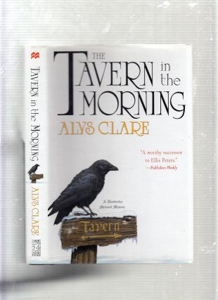 The Tavern in the Morning (A Hawkenlye Medieval Mystery). Alys Clare