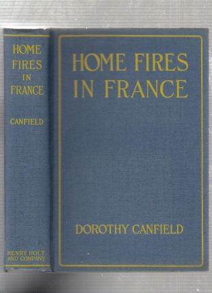 Home Fires (in original dust jacket). Dorothy Canfield