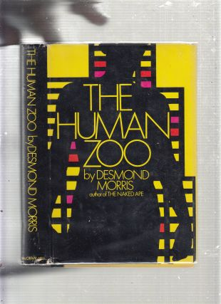 The Human Zoo (inscribed first edition)