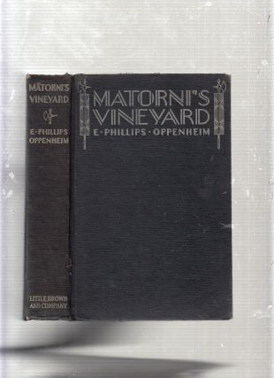Matorni's Vineyard. E. Phillips Oppenheim