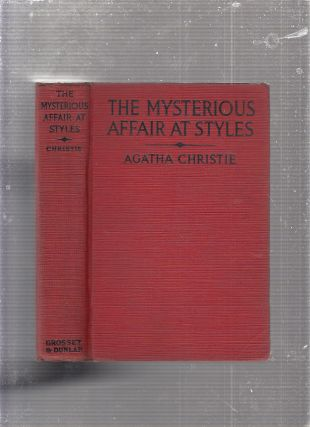 The Mysterious Affair At Styles: A Detective Story. Agatha Christie