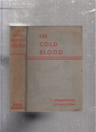 In Cold Blood. Armstrong Livingston