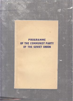 Programme Of The Communist Party Of The Soviet Union. Communist Party