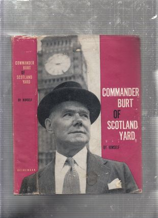 Commander Burt Of Scotland Yard (inscribed by Burt). Leonard Burt