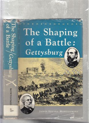 The Shaping of a Battle: Gettysburg (inscribed by the author). James Stuart Montgomery
