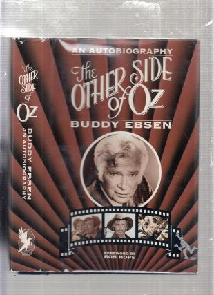 The Other Side Of Oz: An Autobiography. Buddy Ebsen