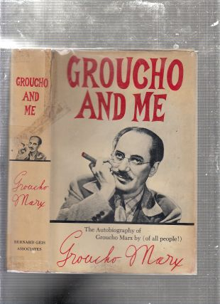 Groucho and Me: The Autobiography of Groucho Marx (in original dust jacket). Groucho Marx