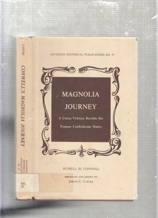 Magnolia Journey: A Union Veteran Revisits the Formed Confederate States (Southern Historical...