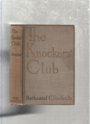 The Knockers' Club (signed by the author). Nathaniel C. Fowler Jr
