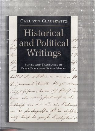 Historical and Political Writings. Peter Paret, eds Daniel Morgan