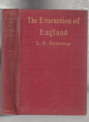 The Evacuaiton of england: The Twist In The Gulf Stream (INSCRIBED BY THE AUTHOR in the year of...