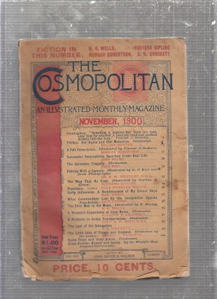 The Cosmopolitan: An Illustrated Monthly magazine Vol. XXX, Number 1, November, 1900. H G. Wells,...