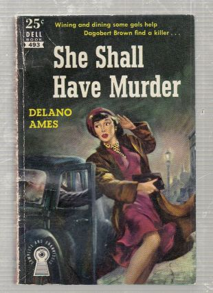 "She Shall Have Murder (Dell ""map back""). Delano Ames"