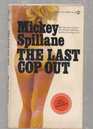 The Last Cop Out (1st edition/printing paperback). Mickey Spillane