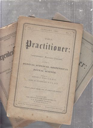 The Practitioner (Volume I No. 1 January 1880 and two other issues): An Independent Monthly...