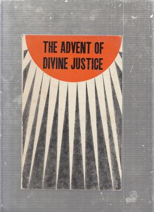 The Advent of Divine Justice (Indian Edition). Shoghi Effendi