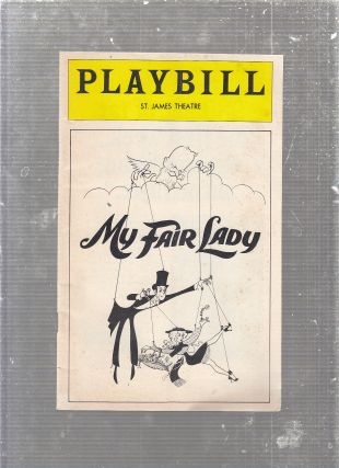 "Playbill ""My Fair Lady"" with Ian Richardson and Christine Andrews; Hirschfeld cover. Alan Jay..."