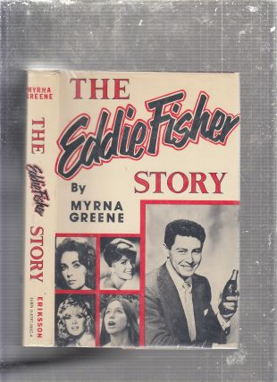 The Eddie Fisher story. Myrna Greene