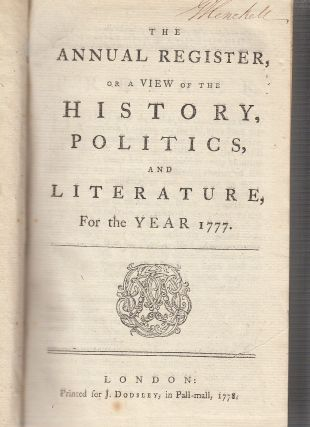 The Annual Register, or a View of the History, Politics, and Literature, For the Year 1777....